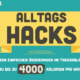 Alltags Hacks